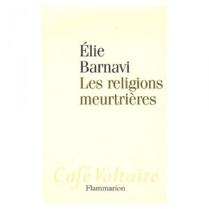 religions-meurtrieres-barnavi