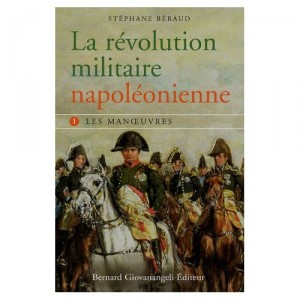 la-revolution-militaire-napoleonienne-beraud