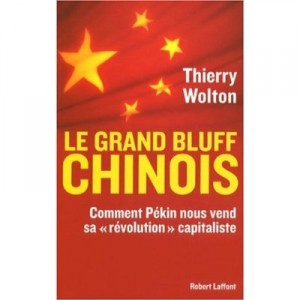 le-grand-bluff-chinois-thierry-wolton