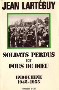 soldats-perdus-et-fous-de-dieu-jean-larteguy