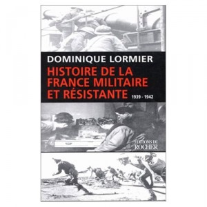 histoire-de-la-france-militaire-et-resistante-lormier