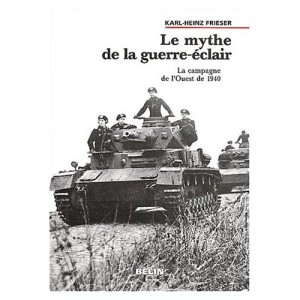 le-mythe-de-la-guerre-eclair-frieser