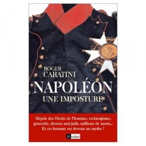 napoleon-une-imposture-roger-caratini