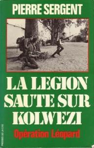 la-legion-saute-sur-kolwezi-pierre-sergent