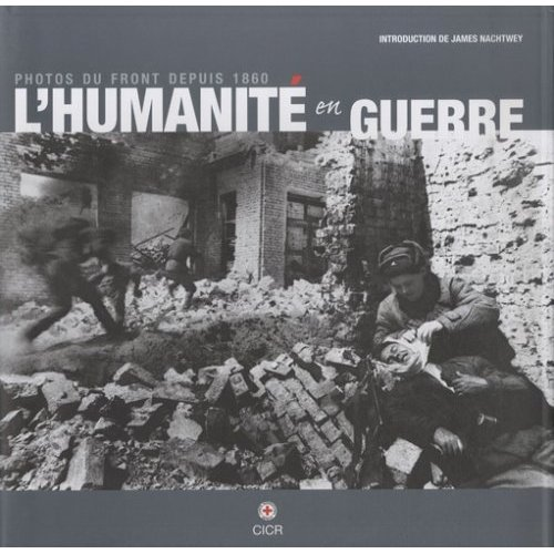 lhumanite-en-guerre-cicr