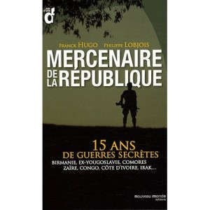 mercenaire-de-la-republique-franck-hugo
