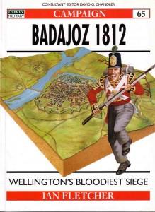 Badajoz 1812 Ian Fletcher Osprey