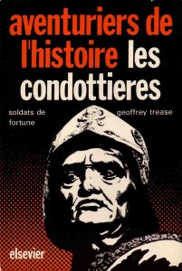 les-condottieres-geoffrey-trease
