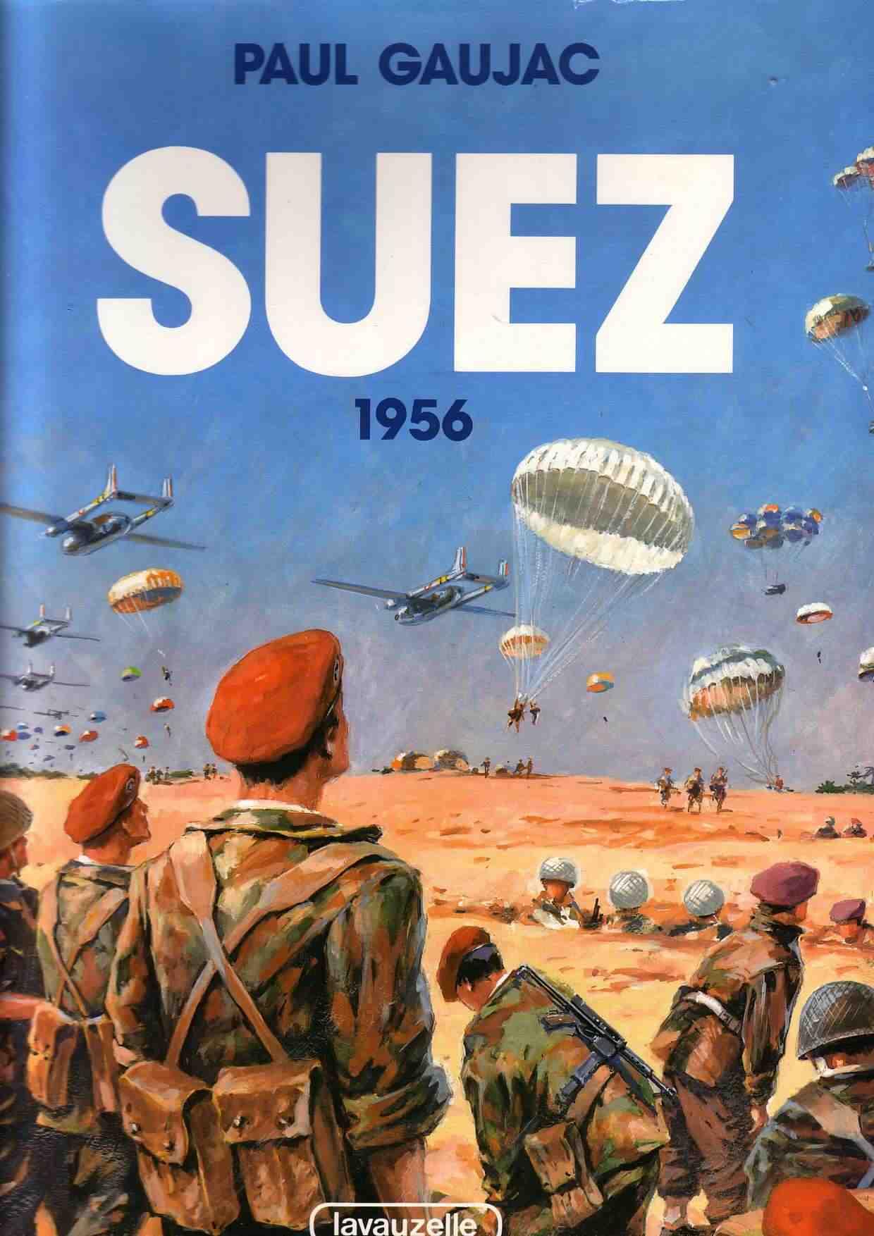 A combien nous arrêterons-nous ? Suez-1956-paul-gaujac-recto
