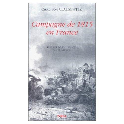 Campagne de 1815 von Clausewitz