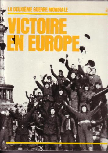 Victoire en Europe. (Time Life)