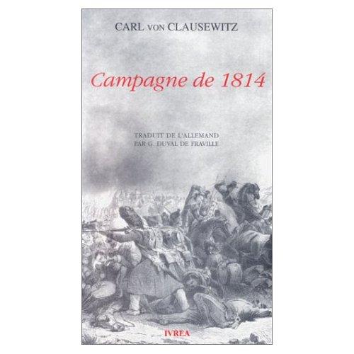 Campagne de 1814 Clausewitz