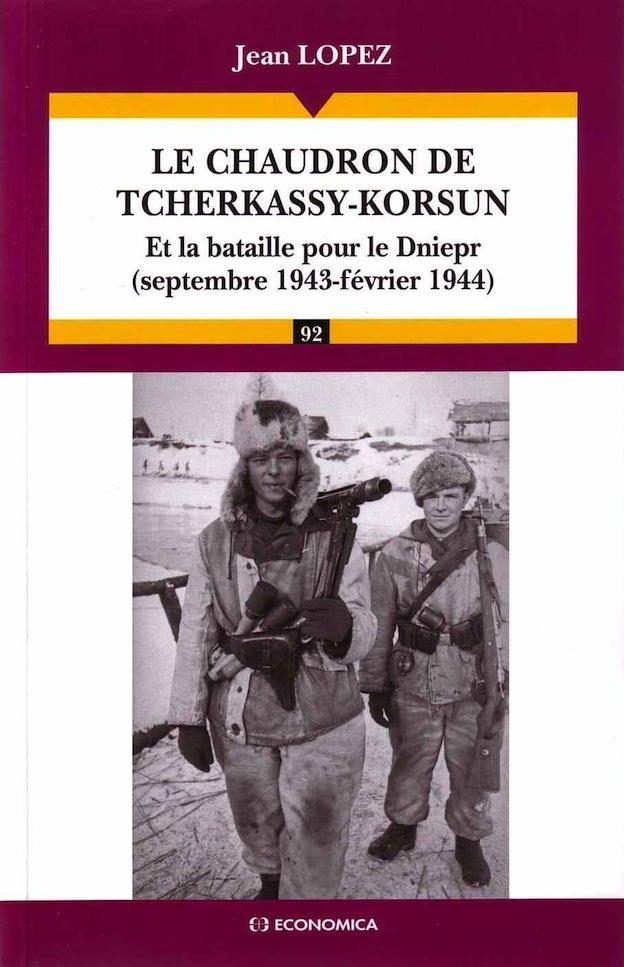 Le chaudron de Tcherkassy-Korsun de Jean Lopez ! Le-chaudron-de-Tcherkassy-Korsun-Jean-Lopez1
