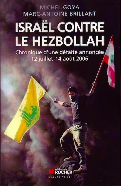 Israël contre le Hezbollah Goya Brillant