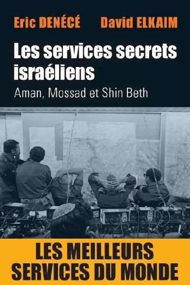 Les services secrets israéliens Dénécé Elkaim