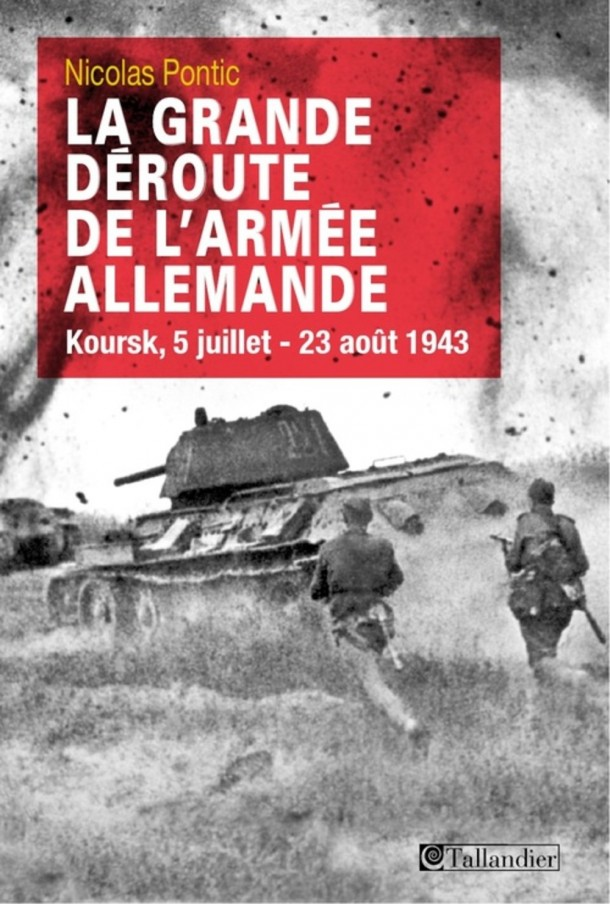 La grande déroute de l'armée allemande Nicolas Pontic