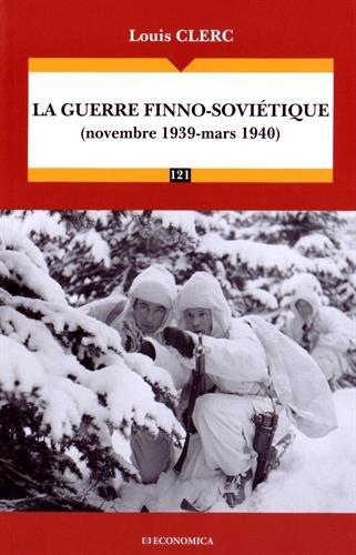 La guerre finno soviétique Louis Clerc Economica