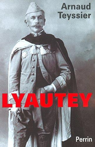 Lyautey Arnaud Teyssier