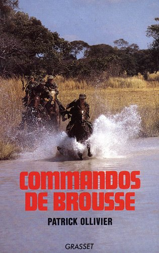 Commandos de brousse Patrick Ollivier