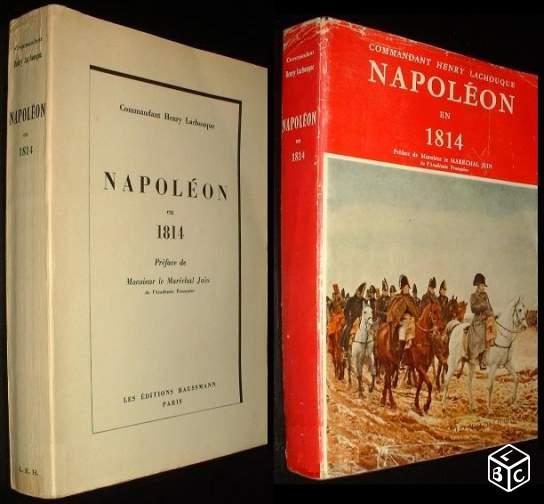 Napoléon en 1814 Lachouque