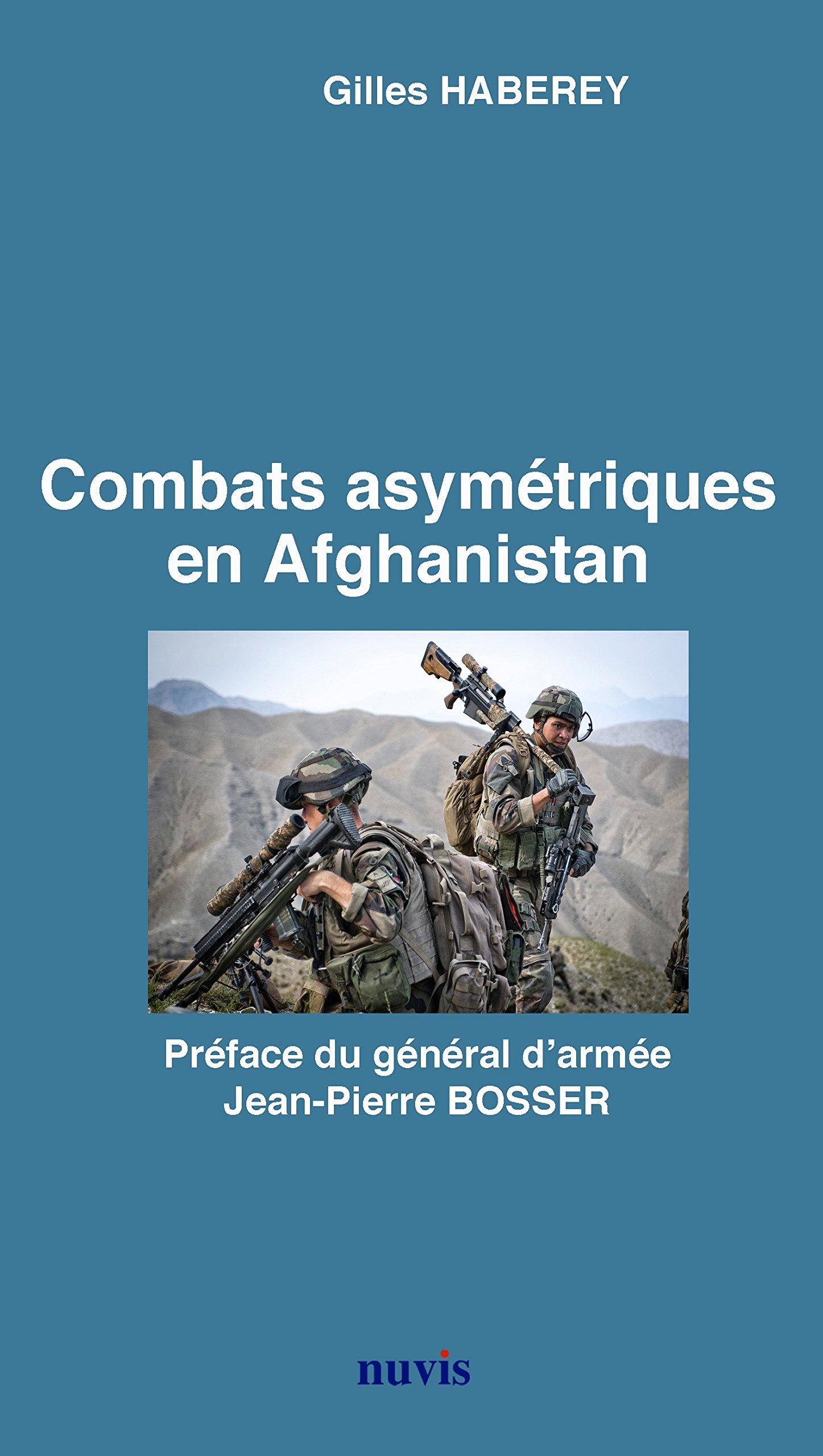 combats-asymetriques-en-afghanistan-gilles-haberey