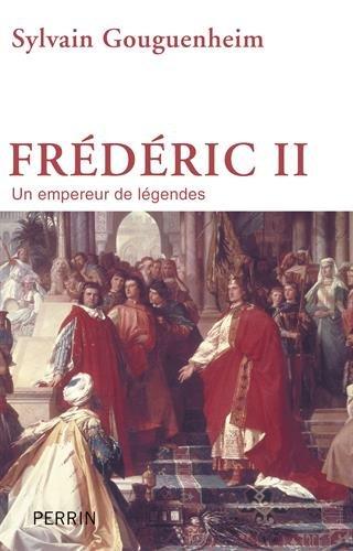 frederic-ii-un-empereur-de-legendes
