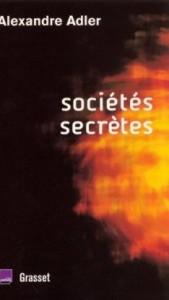 societes-secretes-alexandre-adler