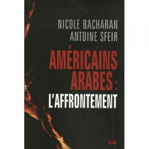 americains-arabes-laffrontement-sfeir-bacharan