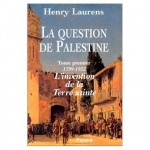 la-question-de-palestine-to1-laurens