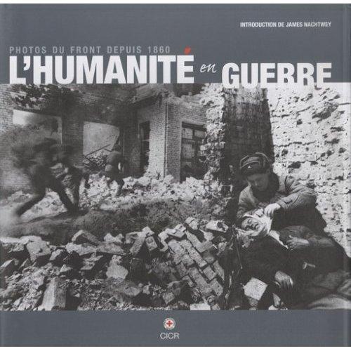 lhumanite-en-guerre-cicr
