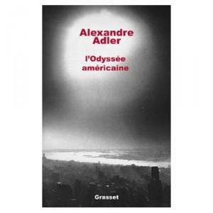 lodyssee-americaine-alexandre-adler