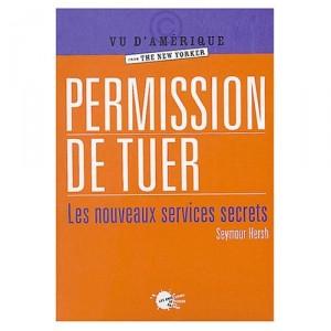 permission-de-tuer-seymour-hersh