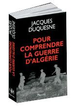 pour-comprendre-la-guerre-dalgerie-jacques-duquesne-perrin