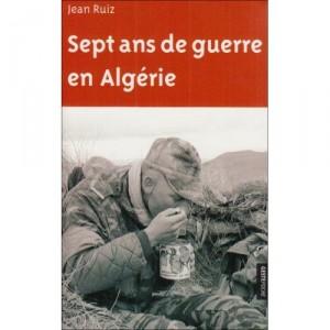 sept-ans-de-guerre-en-algerie-jean-ruiz