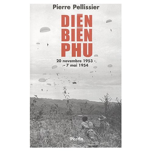 Dien Bien Phu Pierre Pellissier