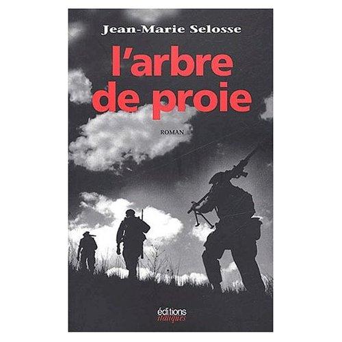 L'arbre de proie Jean-Marie Selosse