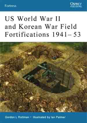 Osprey_F_029_US_WWII_and_Korean_War_Field_Fortifications_1941-1953_OCR