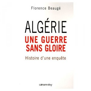 algerie-une-guerre-sans-gloire-florence-beauge