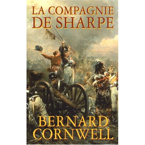 la compagnie de Sharpe Bernard Cornwell