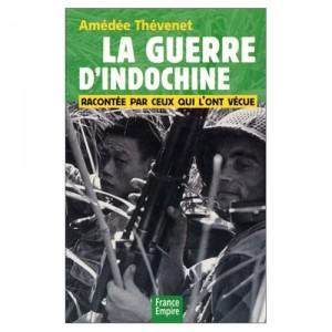 la-guerre-dindochine-racontee-par-ceux-qui-lont-vecu-amedee-thevenet