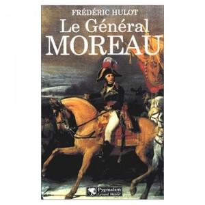 le-general-moreau-frederic-hulot
