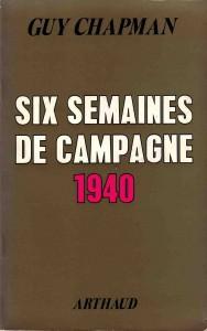 six-semaines-de-campagne-1940-guy-chapman-arthaud