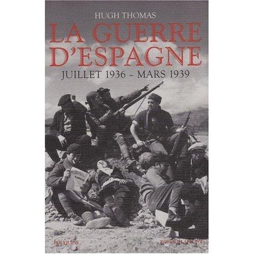 La guerre d'Espagne Hugh Thomas