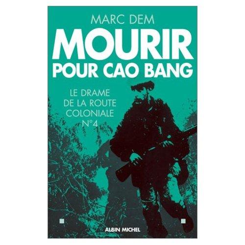 Mourir pour Cao Bang Marc Dem