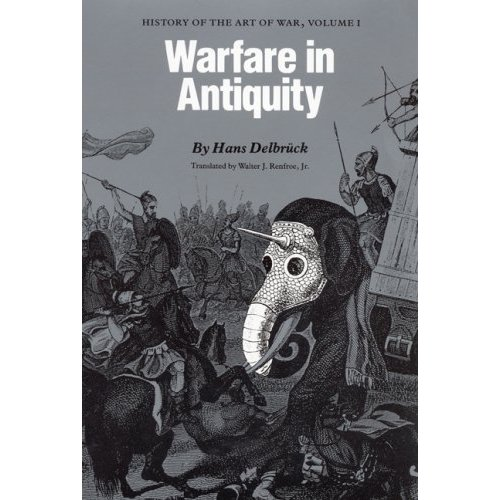 Warfare in Antiquity Hans Delbruck