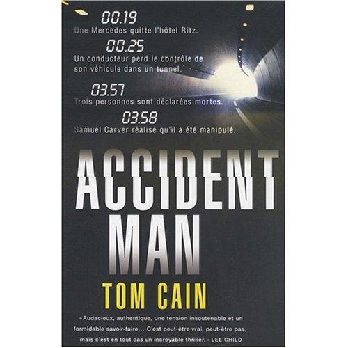 Accident Man Tom Cain