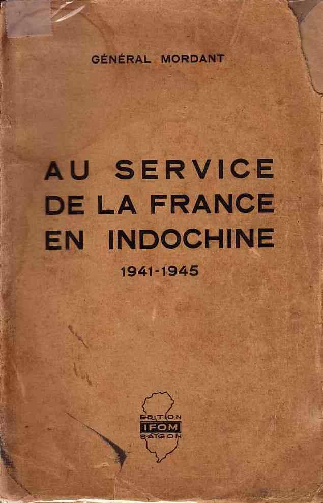 Au service de la France en Indochine Mordant