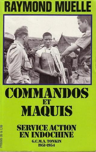 Commandos et maquis Raymond Muelle