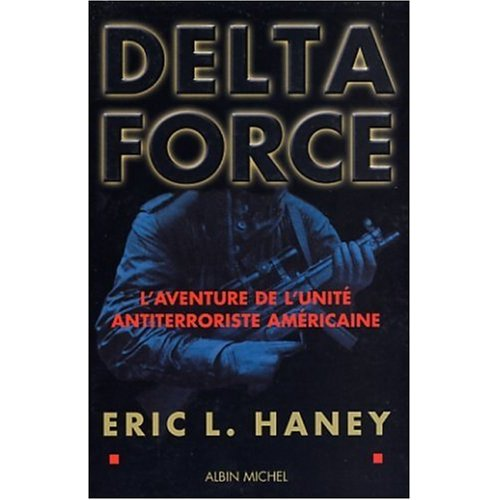 Delta Force Eric Haney