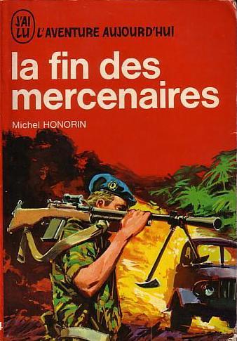 Michel Honorin La fin des mercenaires